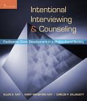 Intentional Interviewing and Counseling: Facilitating Client Development in a Multicultural Society