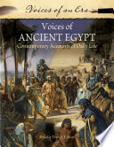 Voices Of Ancient Egypt Contemporary Accounts Of Daily Life