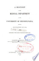 A History of the Medical Department of the University of Pennsylvania