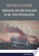 Deutschland und England in See  und Weltgeltung