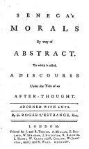 Seneca s Morals by Way of Abstract