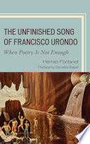 The Unfinished Song of Francisco Urondo Not Enough Is A Comprehensive Well Written Documented