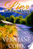 Lies a River Deep Southern Fiction for Women