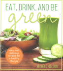 Eat Drink And Be Green