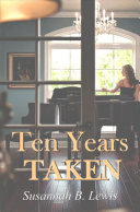 Ten Years Taken