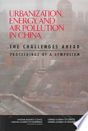 Urbanization Energy And Air Pollution In China