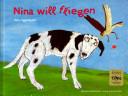 Nina will fliegen
