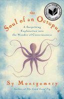 The Soul of an Octopus The Good Good Pig This Fascinating Touching Informative Entertaining Daily