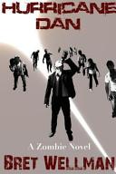 Hurricane Dan  a Zombie Novel