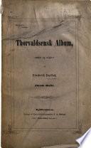 Thorvaldsensk Album  samlet og udgivet af F  Barfod