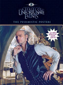 A Series of Unfortunate Events: The Pessimistic Posters Sort Of Decoration For The