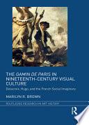 The Gamin de Paris in Nineteenth Century Visual Culture
