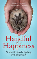 A Handful Of Happiness : man find hope. 'could you look after...