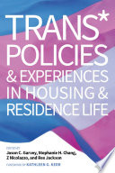 Trans  Policies   Experiences in Housing   Residence Life