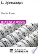 Le style classique de Charles Rosen (Les Fiches de Lecture d'Universalis)