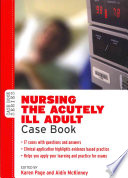 Nursing The Acutely Ill Adult Case Book