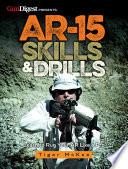 AR 15 Skills   Drills