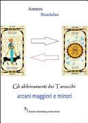 Tarocchi  Abbinamenti fra arcani maggiori e minori