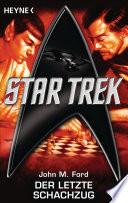 Star Trek: Der letzte Schachzug