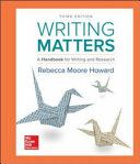 Writing Matters  A Handbook for Writing and Research  Comprehensive Edition with Exercises