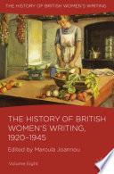 The History Of British Women S Writing 1920 1945