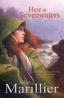 Heir To Sevenwaters  A Sevenwaters Novel 4 : series