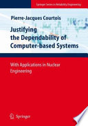 Justifying the Dependability of Computer based Systems