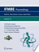 3rd Kuala Lumpur International Conference on Biomedical Engineering 2006