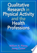 Qualitative Research in Physical Activity and the Health Professions Google