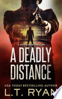 A Deadly Distance  Jack Noble  2