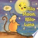 Milo and the Moon  Milo Y La Luna
