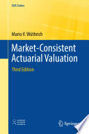 Market Consistent Actuarial Valuation