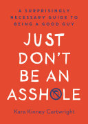 Just Don't Be an Asshole Book