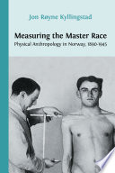 Measuring the Master Race