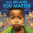 All Because You Matter (Digital Read Along) Book