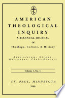American Theological Inquiry  Volume One  Issue One
