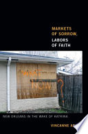 Markets of Sorrow  Labors of Faith