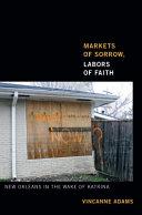 Markets of Sorrow, Labors of Faith