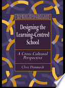 Designing the Learning centred School