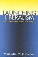 Launching liberalism: on Lockean political philosophy