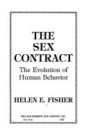 The sex contract: the evolution of human behavior