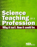 Science Teaching as a Profession