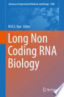 Long Non Coding Rna Biology book