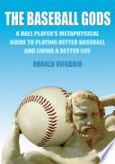The Baseball Gods