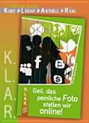 Literatur-Kartei : Geil, das peinliche Foto stellen wir online!