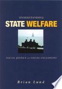 Understanding State Welfare