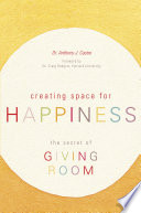 Creating Space for Happiness