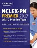 NCLEX PN Premier 2017 with 2 Practice Tests