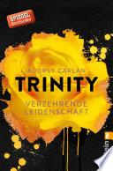 Trinity   Verzehrende Leidenschaft