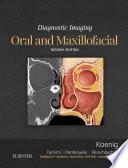 Diagnostic Imaging  Oral and Maxillofacial E Book